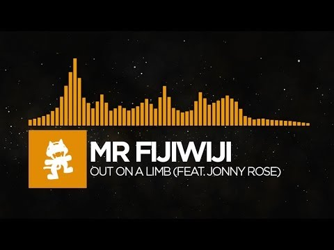[House] - Mr FijiWiji - Out on a Limb (feat. Jonny Rose) [Monstercat Release]