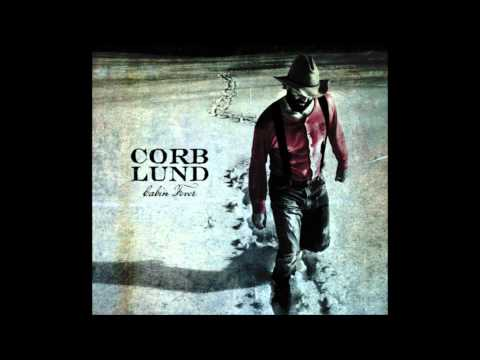 Corb Lund Band - Pour Em Kinda Strong