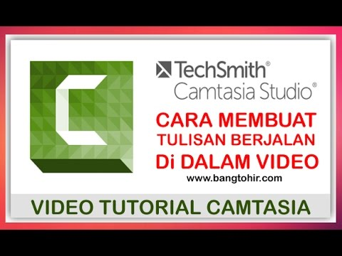 Tutorial How to Make Running text With Camtasia Studio