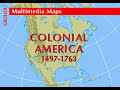 History of Colonial America 1497 - 1763