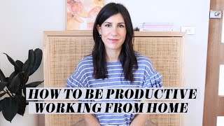 How to Stay Productive Working From Home - Tips & Tricks I use to stay Motivated | Mademoiselle