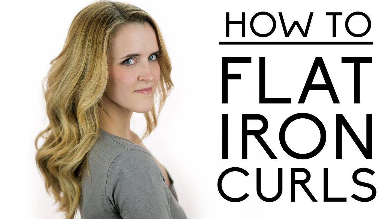 How to Make Curls With a Flat Iron Flat Iron Curls Tutorial