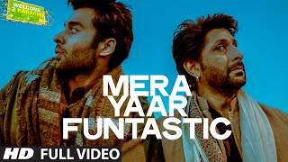 'Mera Yaar Funtastic' Full VIDEO Song | Welcome 2 Karachi | T-series