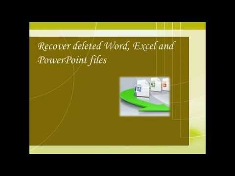 Office Document Recovery - Easy way to Recover Deleted Word, Excel & Powerpoint files