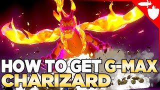 How To Get Gigantamax Charizard in Pokemon Sword and Shield
