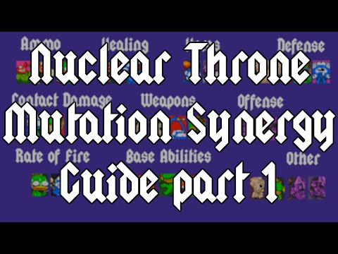Nuclear Throne Mutation Synergy Guide part 1 - General Mutation Synergy