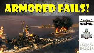 ARMORED FAILS - Funny & Epic Moments from WoT, WoWs, WT! (May 2018)