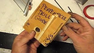 TINY TIPS -  How to Make a Perpendicular Drill Guide
