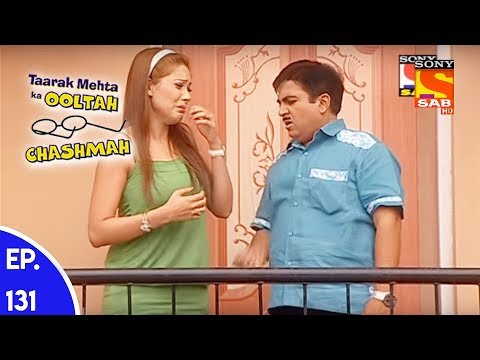 Taarak Mehta Ka Ooltah Chashmah - तारक मेहता का उल्टा चशमाह - Episode 131 thumbnail