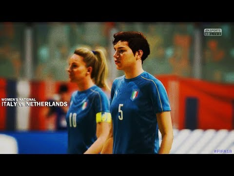 FIFA 18: Italy vs Netherlands Highlights Women's Tournament (Game 1)