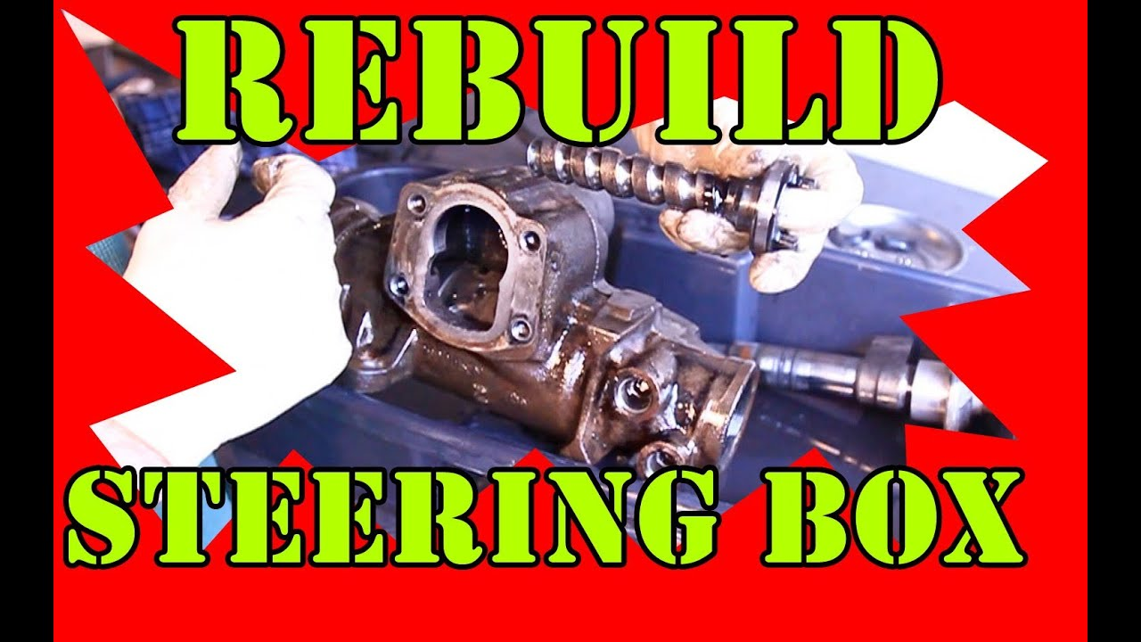 Rebuild your Steering Gear Box YouTube