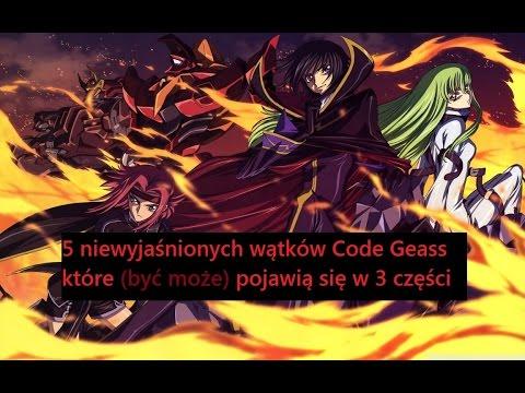 5 Niewyjaśnionych Wątków Code Geass Które (być Może) Pojawią Się W 3 Części