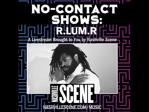 Download Nashville Scene: No Contact Show - R.LUM.R Mp4 baru