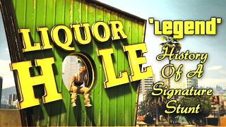 GTA V 'Liquor Hole Legend' - History Of A Signature Stunt