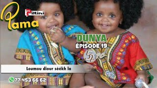 Pama 52 PC - episode 19 : Dunya