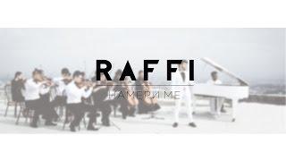 Raffi - Намери ме