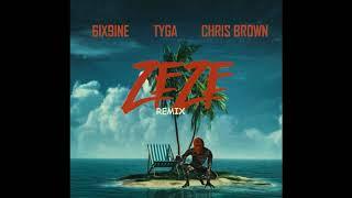 6IX9INE ft Tyga, Chris Brown - ZEZE (Remix)