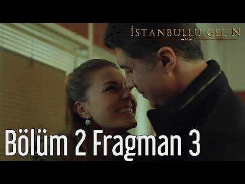 İstanbullu Gelin 2. Bölüm 3. Fragman