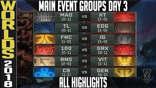 LoL Worlds 2018 Day 3 Highlights ALL GAMES - Main event Group Stage + Standings & MVP