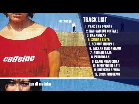 download lagu Full Album Caffeine - Di Telinga dan Di Matamu gratis