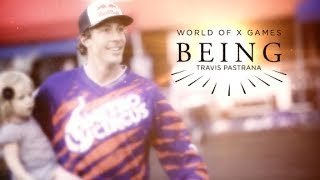 BEING: Travis Pastrana | X Games
