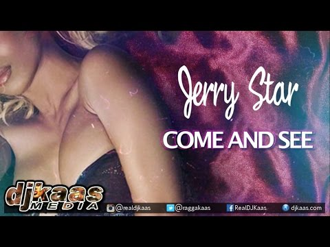 Jerry Star - Come And See ▶Bread & Butter Riddim ▶Sam Diggy Music ▶Reggae 2016