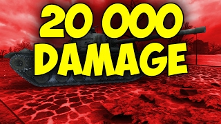 20 000 Damage !! Highest DMG EVER  || Wargaming Fail || World of Tanks
