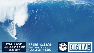 Pedro Calado at Jaws 1 - 2016 Billabong Ride of the Year Entry - WSL Big Wave Awards