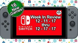 16 New Switch Games ANNOUNCED for Week 3 December 2017 | Nintendo News