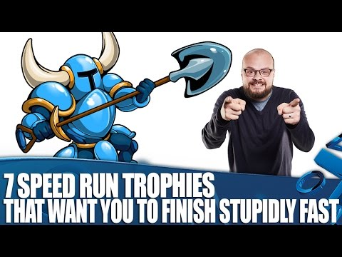 7 Speed Run Trophies That Want You To Finish Games Stupidly Fast