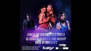 Oonchi Hai Building 2.0 x Swalla | Mashup | DJ Shadow Dubai & DJ Kimi | Judwaa 2 | Varun Dhawan