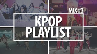 Download Lagu Kpop Playlist 2018 | Mix #3 [Party, Dance, Gym, Sport] Gratis STAFABAND