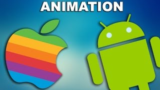 Android vs. Apple (Ios) - Animation