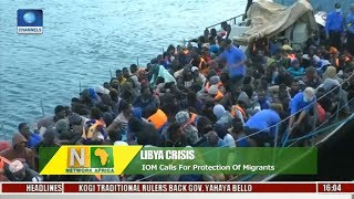 Libya Crisis: IOM Calls For Protection Of Migrants