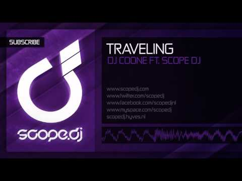 DJ Coone ft. Scope DJ - Traveling