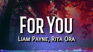 Download Lagu Liam Payne, Rita Ora - For You (Lyrics) Gratis STAFABAND