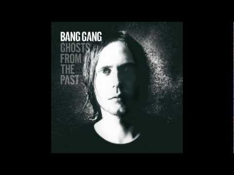 Bang Gang - Everytime I Look In Your Eyes