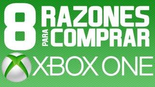 8 RAZONES PARA COMPRAR XBOX ONE