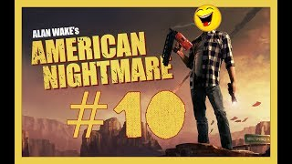 Alan Wake's American Nightmare #10 (PC) - 1080p 60fps