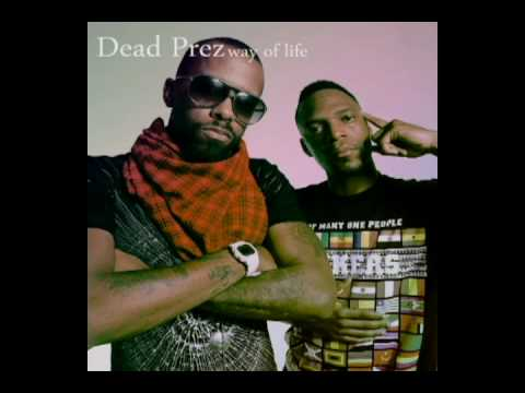 Way of life - Dead Prez Video