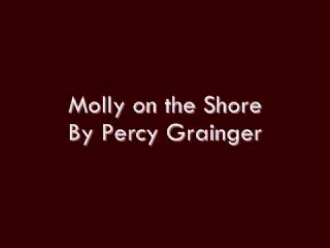 Molly on the Shore By Percy Grainger