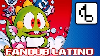 Bubble Bobble WITH LYRICS - Brentalfloss- Fandub Latino by Longcat
