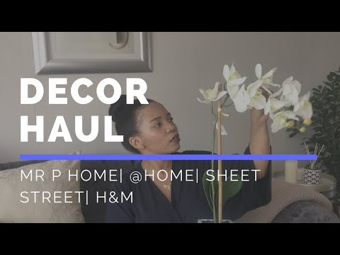 Decor Haul| Mr P Home| @home| Sheet Street| H&M| SOUTH AFRICAN YOUTUBER
