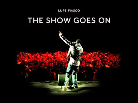 LUPE FIASCO - THE SHOW GOES ON INSTRUMENTAL