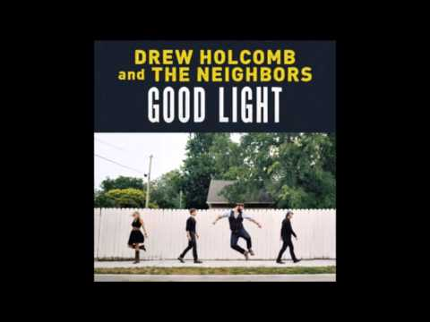 Drew Holcomb And The Neighbors - Another Mans Shoes