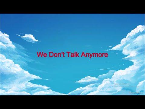 We Don't Talk Anymore | Charlie Puth - Selena Gomez (Lyrics version)