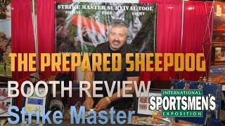 Booth Review - Strike Master Survival Tools - International Sportsman