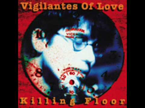 Vigilantes Of Love - Strike While The Iron Is Hot