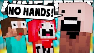 If Players Had No Hands - Minecraft