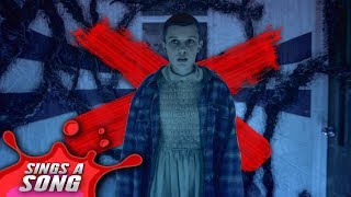 Eleven Sings A Song (Stranger Things Parody - Be Careful of Spoilers)